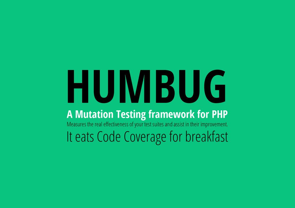 HUMBUG A Mutation Testing framework for PHP Mea...