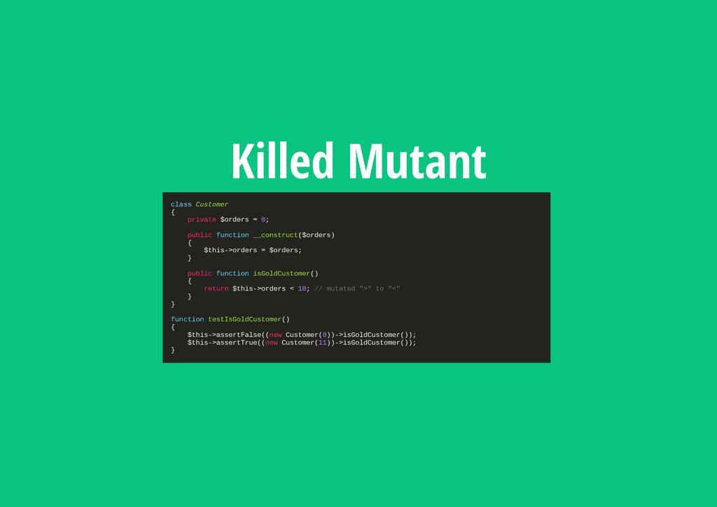 Killed Mutant c l a s s C u s t o m e r { p r i...