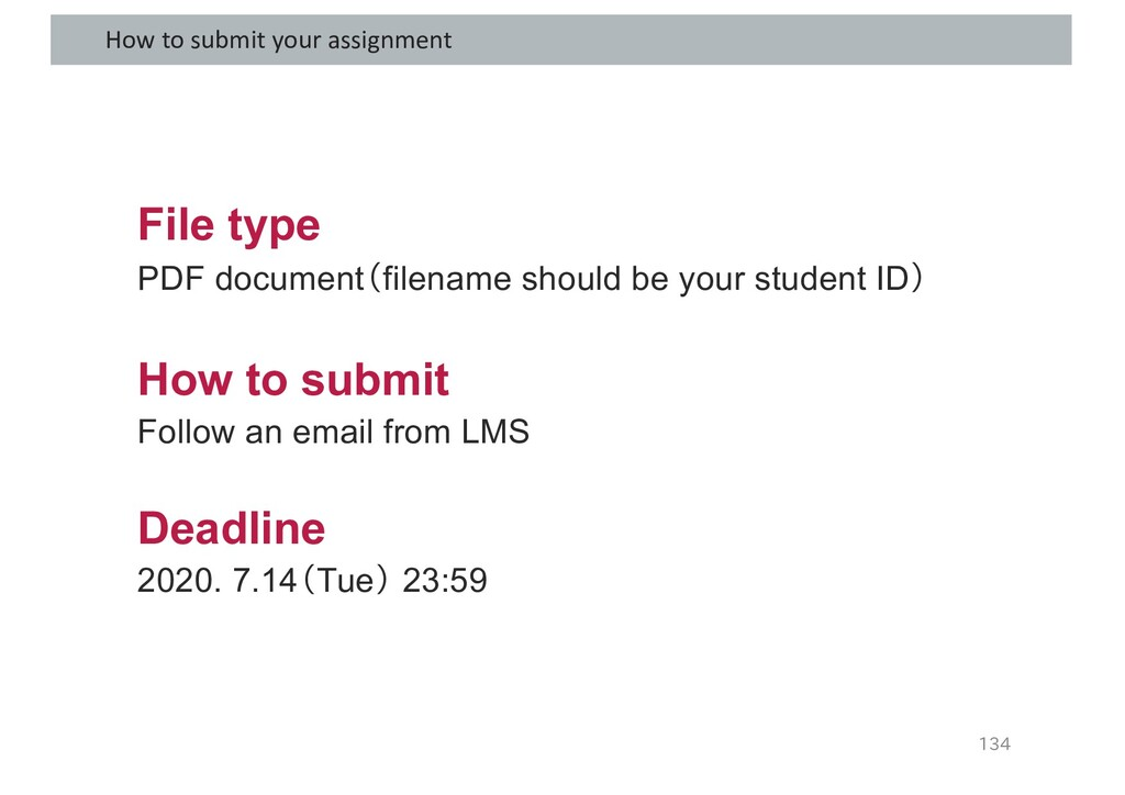 How to submit your assignment 134 File type PDF...