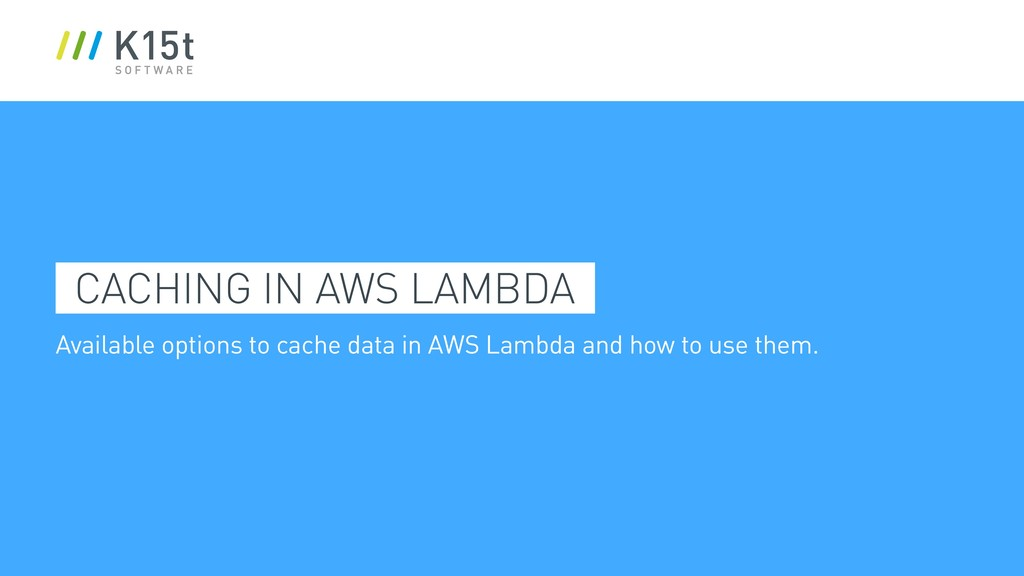 Available options to cache data in AWS Lambda a...