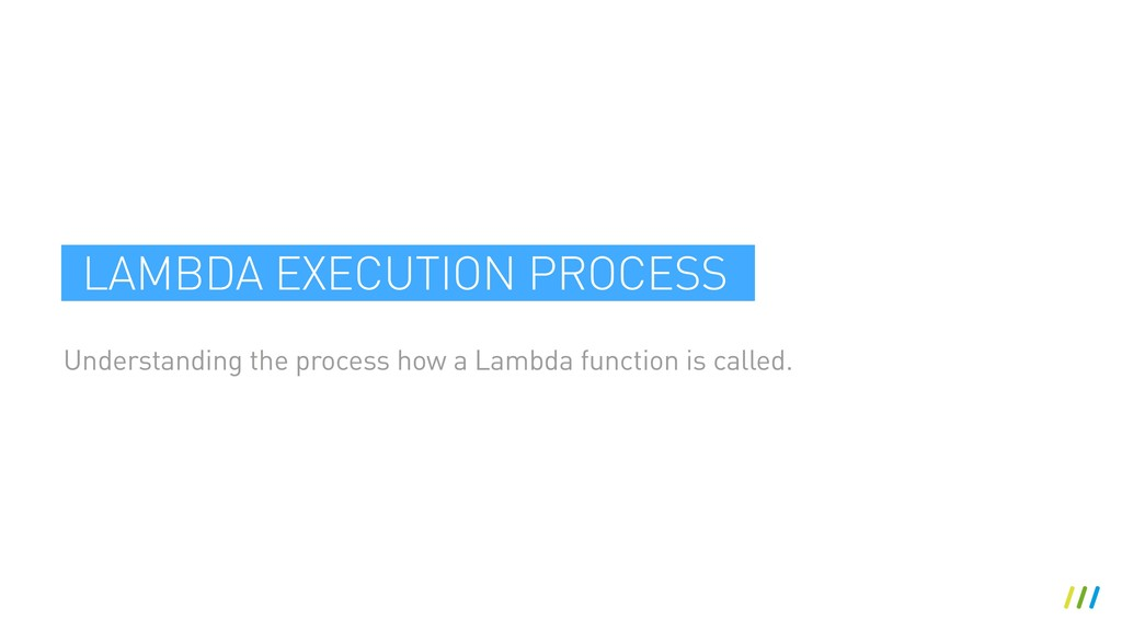 Understanding the process how a Lambda function...