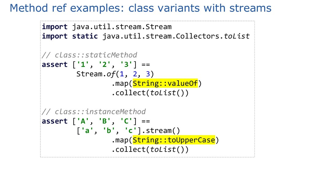 Method ref examples: class variants with stream...