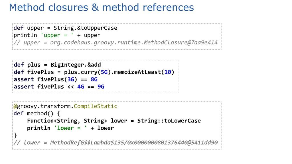 Method closures & method references @groovy.tra...