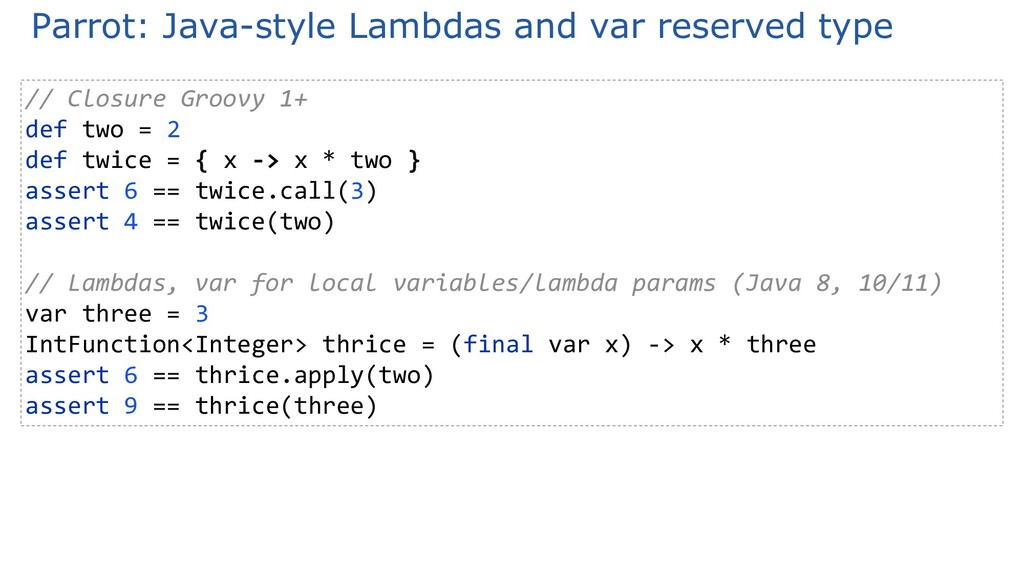 Parrot: Java-style Lambdas and var reserved typ...
