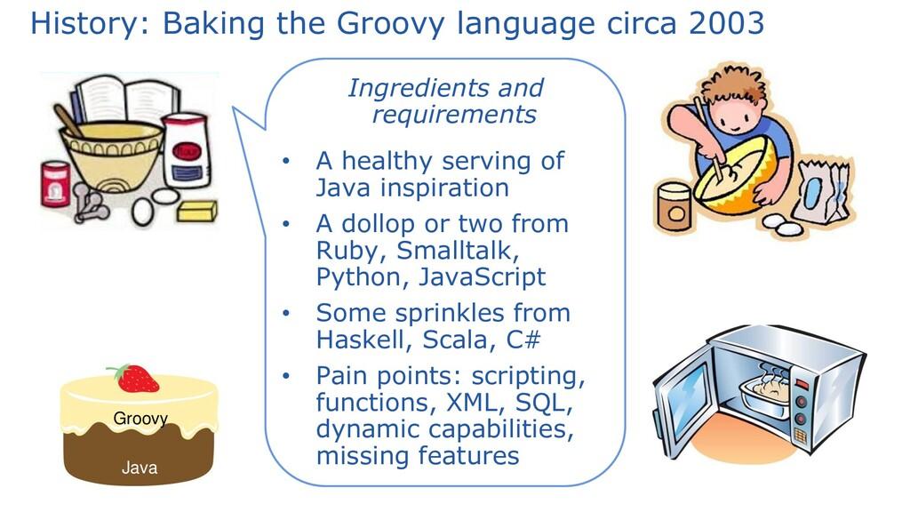 History: Baking the Groovy language circa 2003 ...