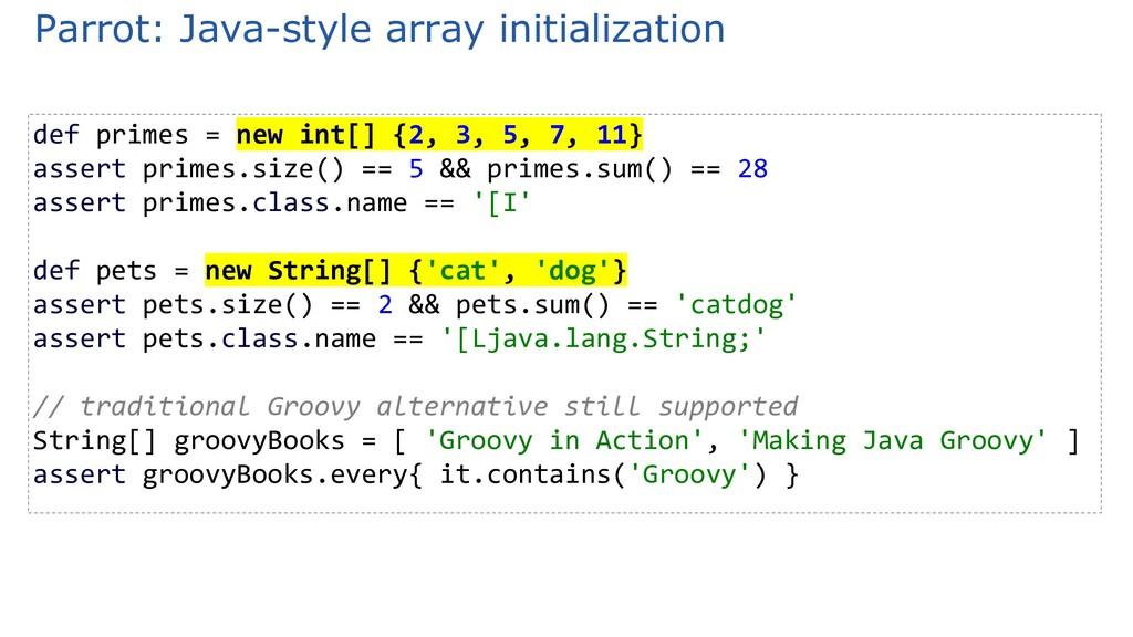 Parrot: Java-style array initialization def pri...