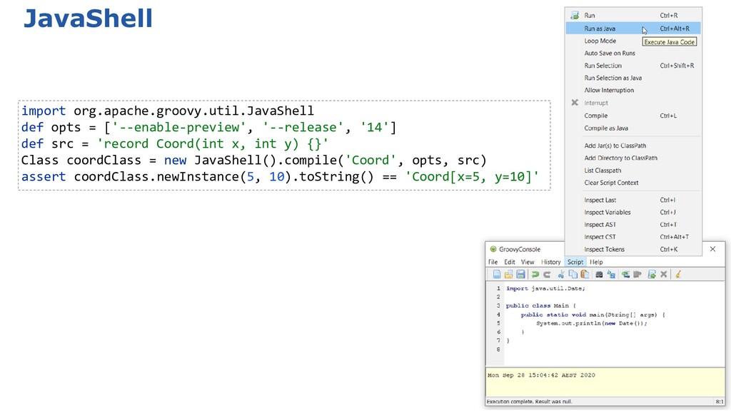 JavaShell import org.apache.groovy.util.JavaShe...