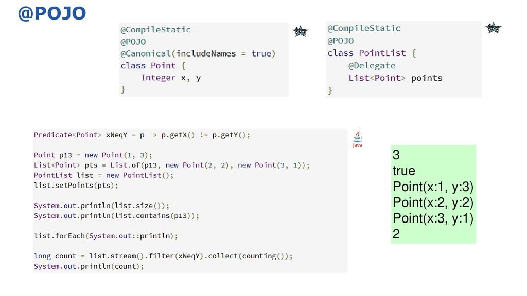 @POJO 3 true Point(x:1, y:3) Point(x:2, y:2) Po...