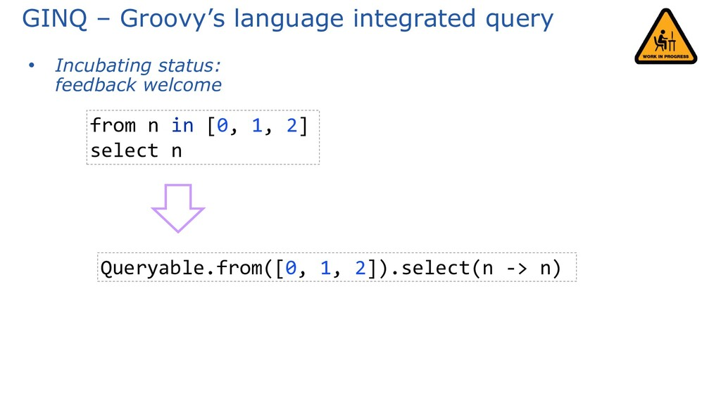 GINQ – Groovy's language integrated query • Inc...