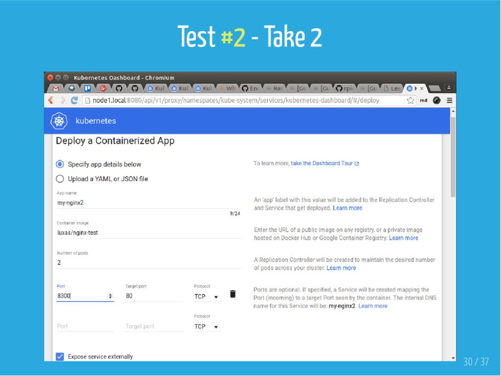 Test #2 - Take 2 30 / 37