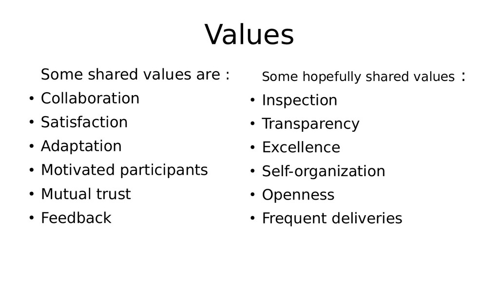 Values Some shared values are : ● Collaboration...