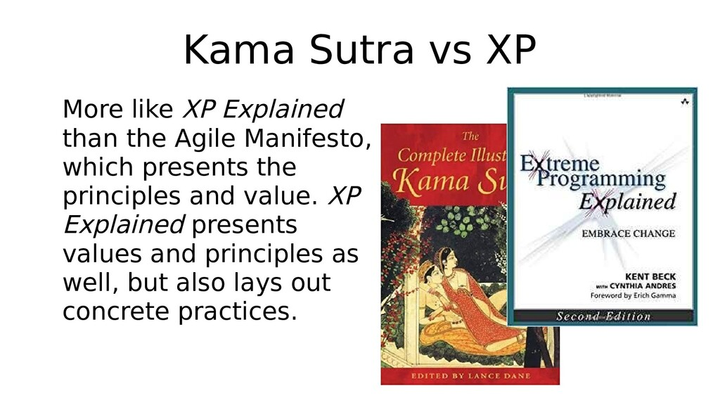 Kama Sutra vs XP More like XP Explained than th...