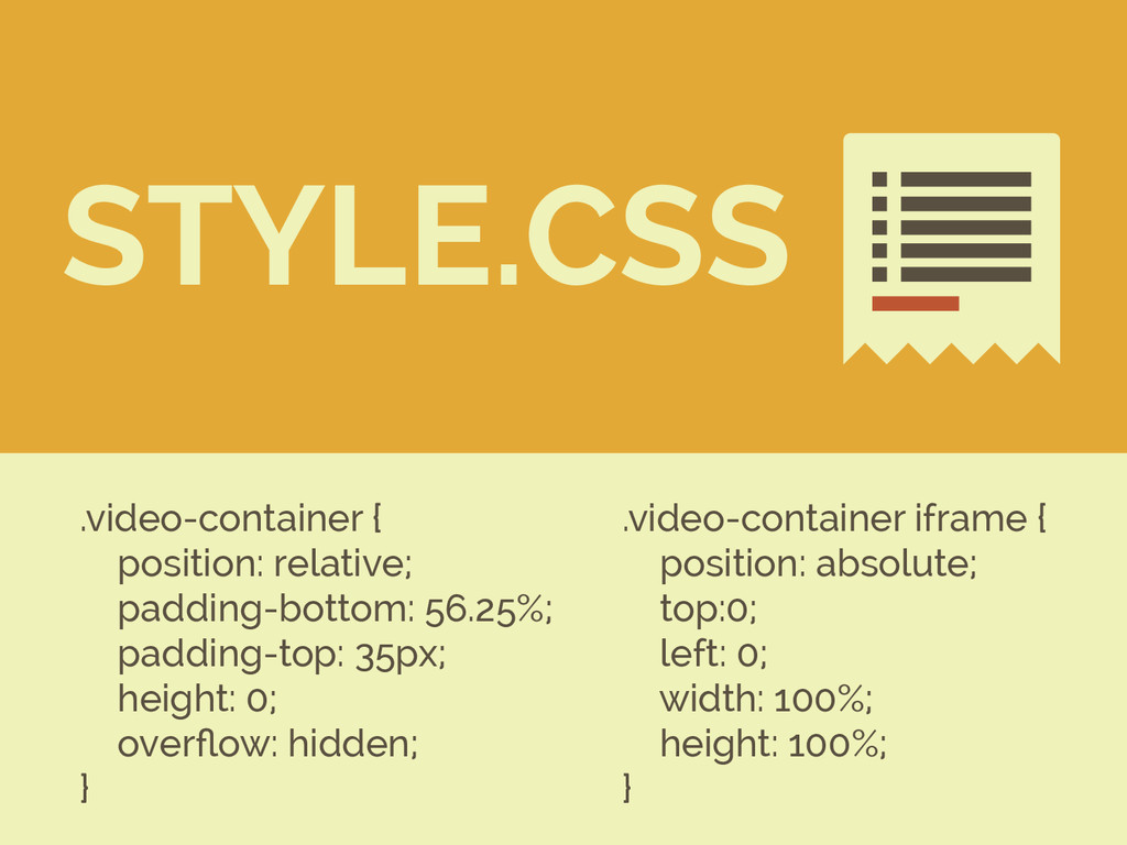 .video-container { position: relative; padding-...