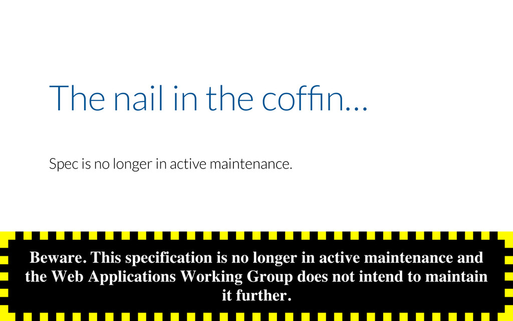 The nail in the coffin… Spec is no longer in act...