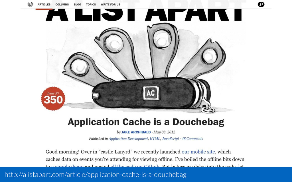 http://alistapart.com/article/application-cache...