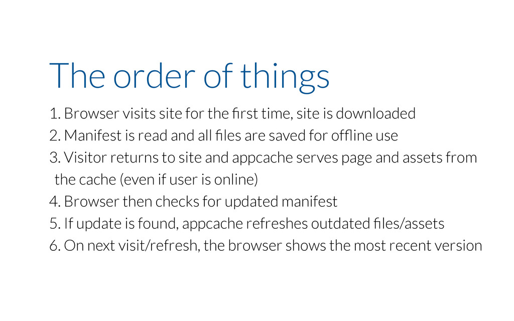 The order of things 1. Browser visits site for ...