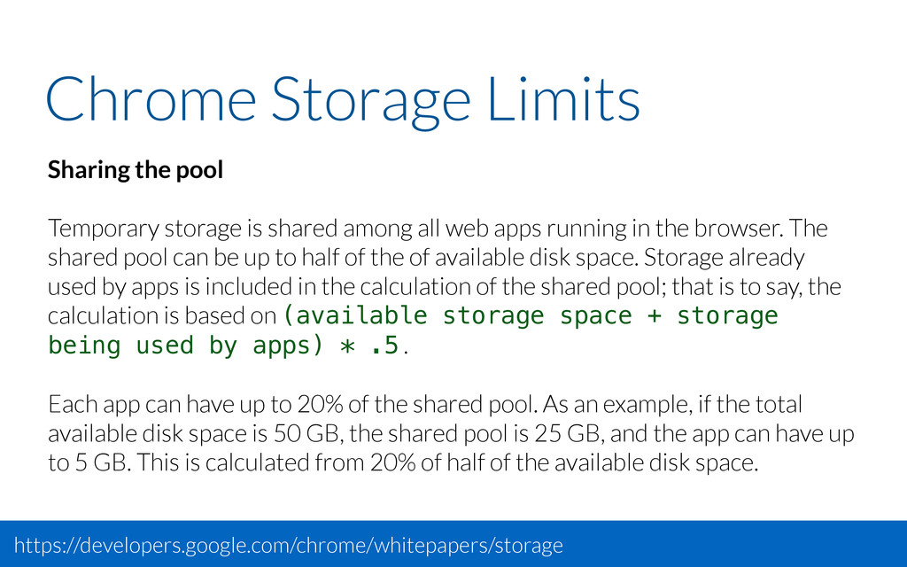 Chrome Storage Limits Sharing the pool Temporar...