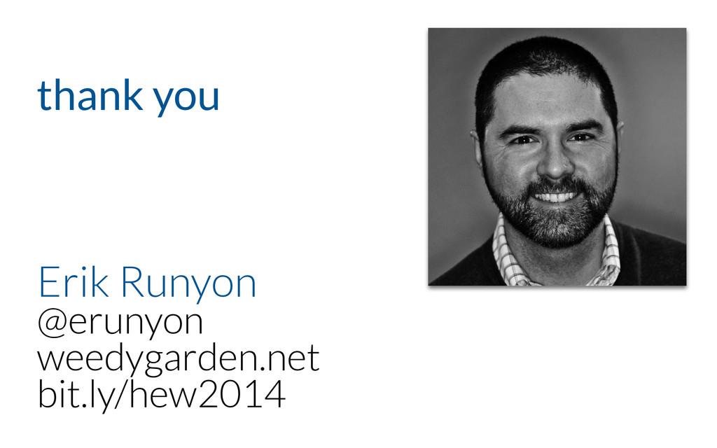Erik Runyon @erunyon weedygarden.net bit.ly/h...