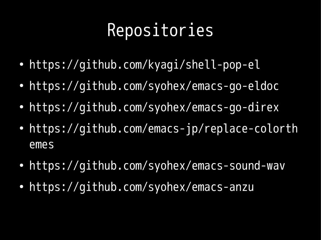 Repositories ● https://github.com/kyagi/shell-p...
