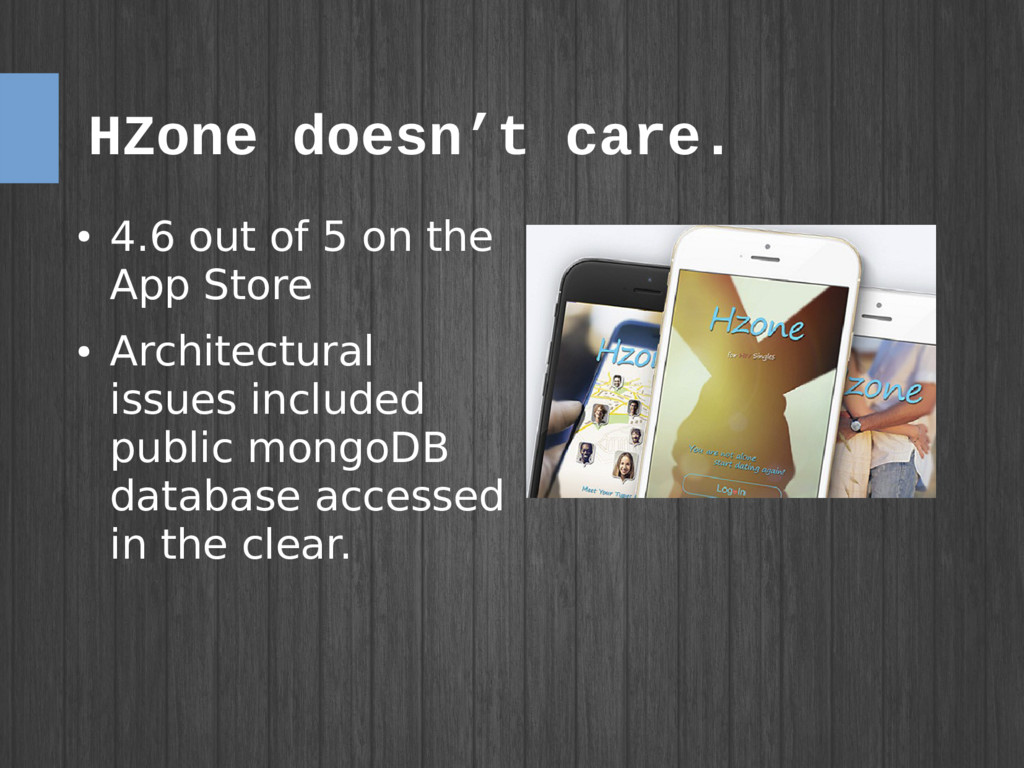 HZone doesn't care. ● 4.6 out of 5 on the App S...