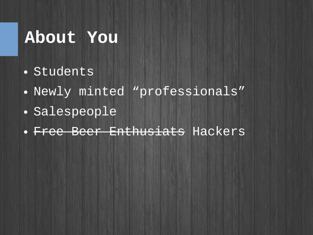 """About You ● Students ● Newly minted """"profession..."""
