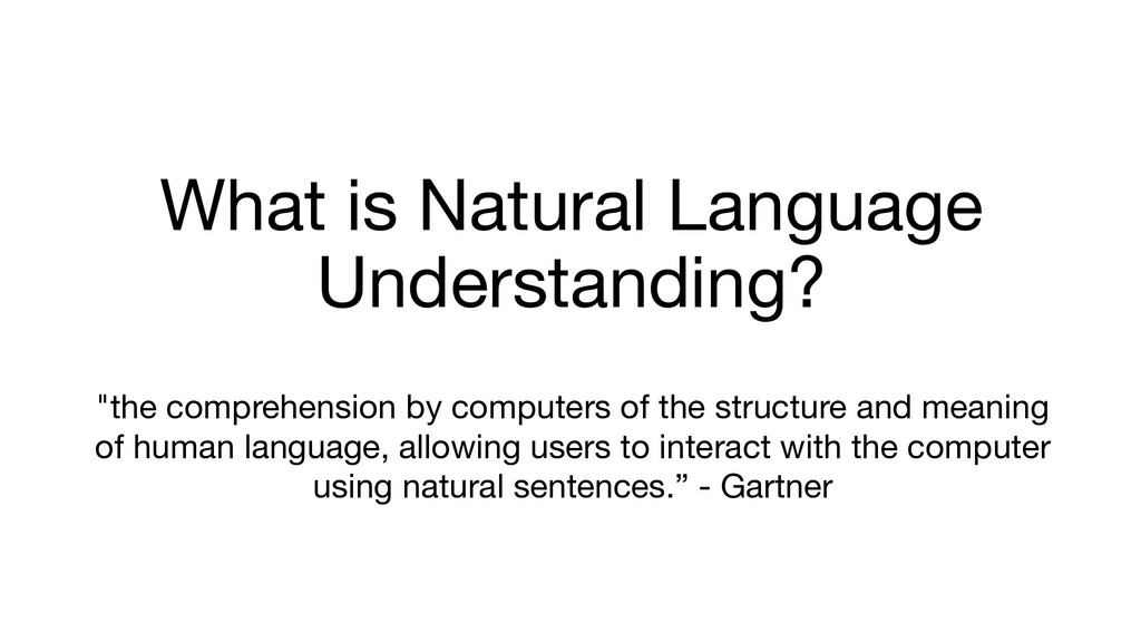 "What is Natural Language Understanding? ""the co..."