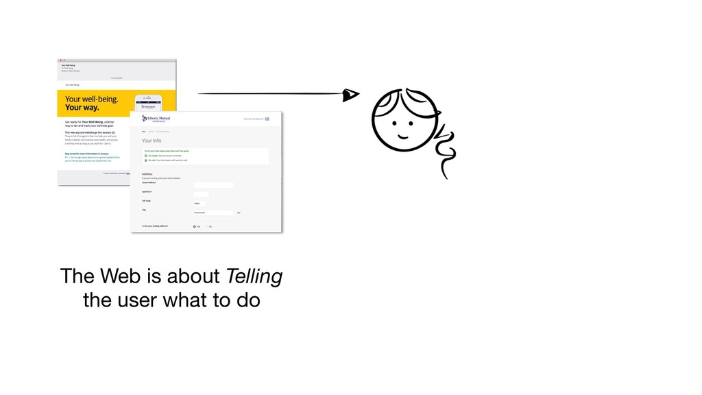The Web is about Telling the user what to do