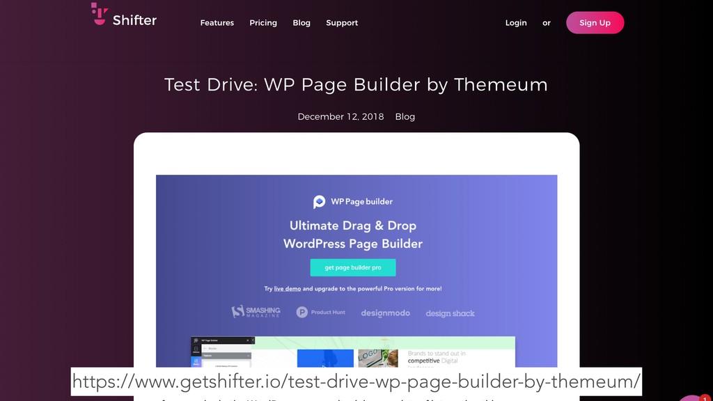 https://www.getshifter.io/test-drive-wp-page-bu...