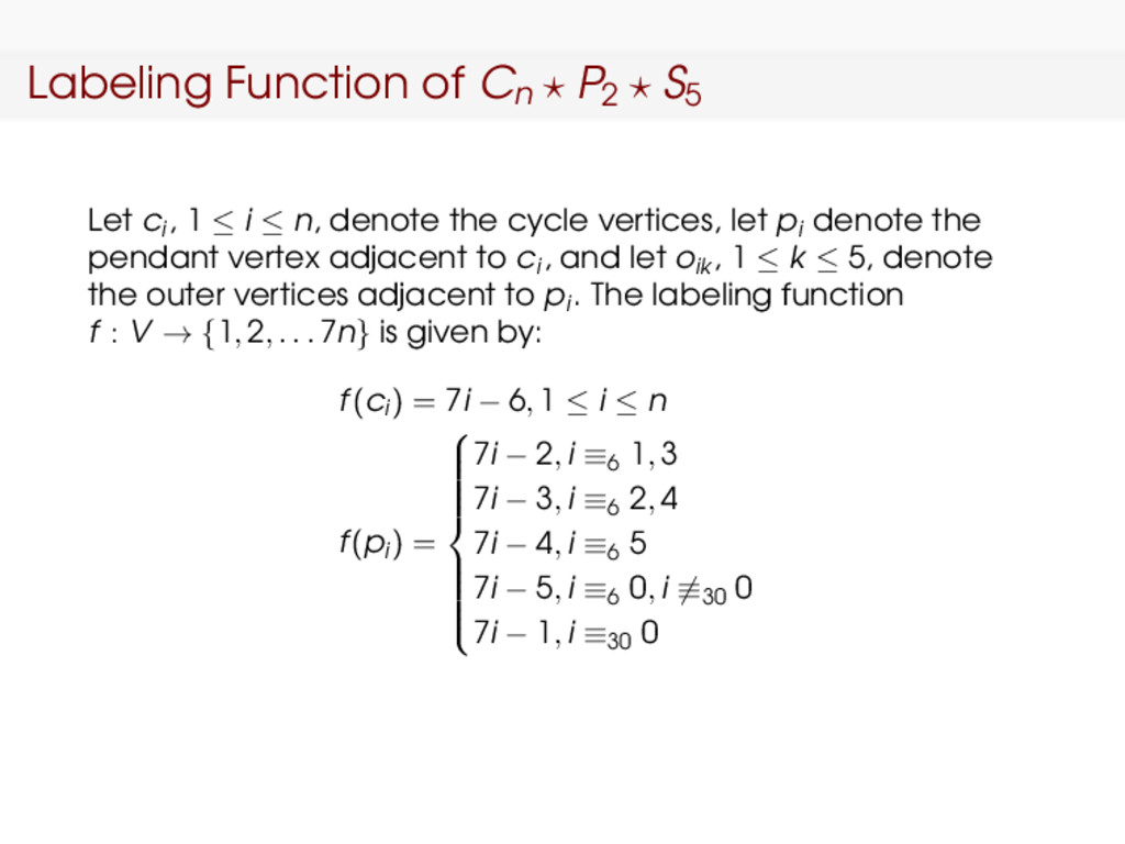 Labeling Function of Cn P2 S5 Let ci , 1 ≤ i ≤ ...
