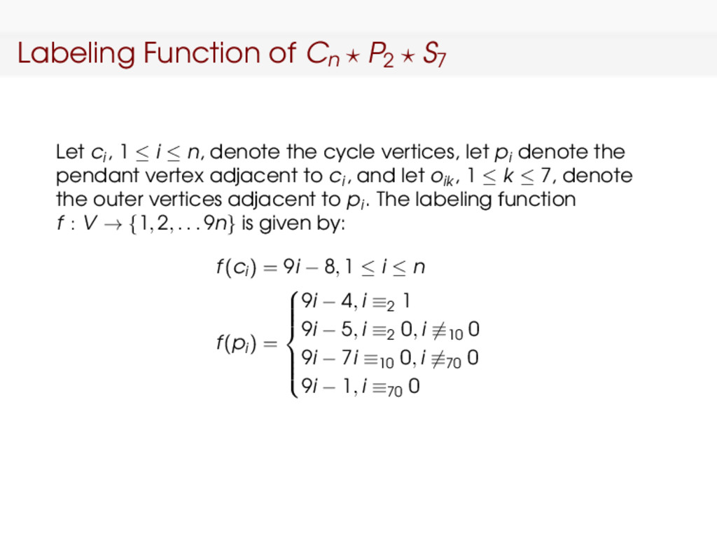 Labeling Function of Cn P2 S7 Let ci , 1 ≤ i ≤ ...