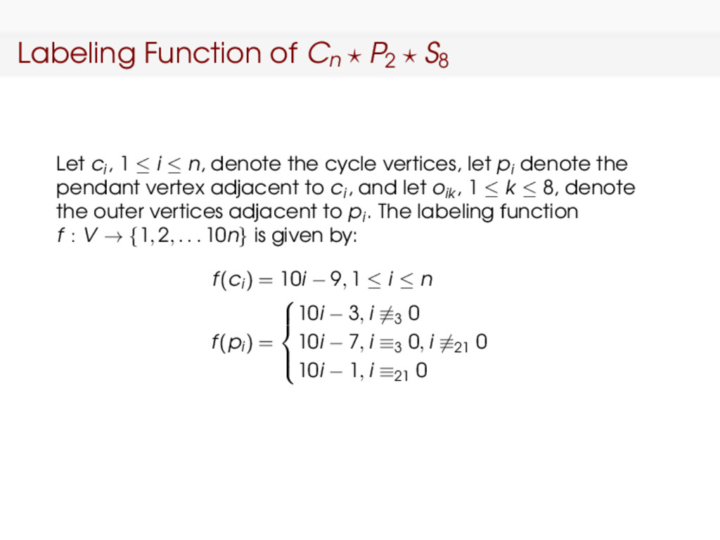 Labeling Function of Cn P2 S8 Let ci , 1 ≤ i ≤ ...