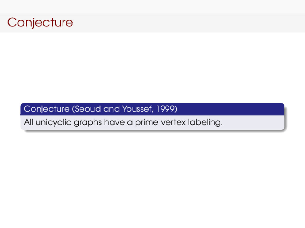 Conjecture Conjecture (Seoud and Youssef, 1999)...