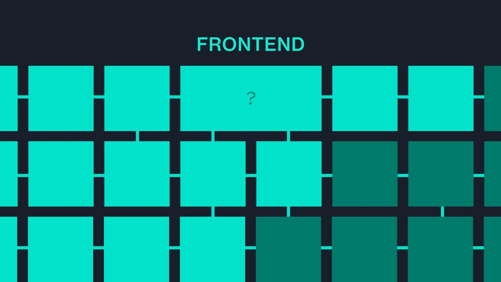 FRONTEND ?
