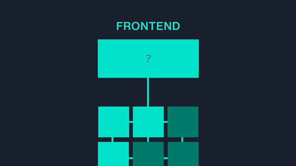? FRONTEND