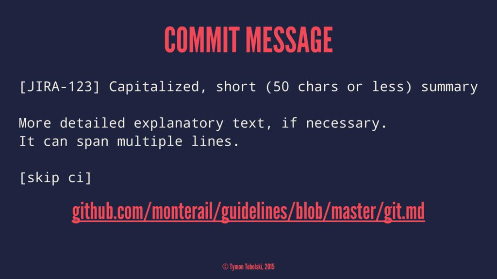 COMMIT MESSAGE [JIRA-123] Capitalized, short (5...