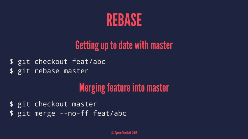 REBASE Getting up to date with master $ git che...