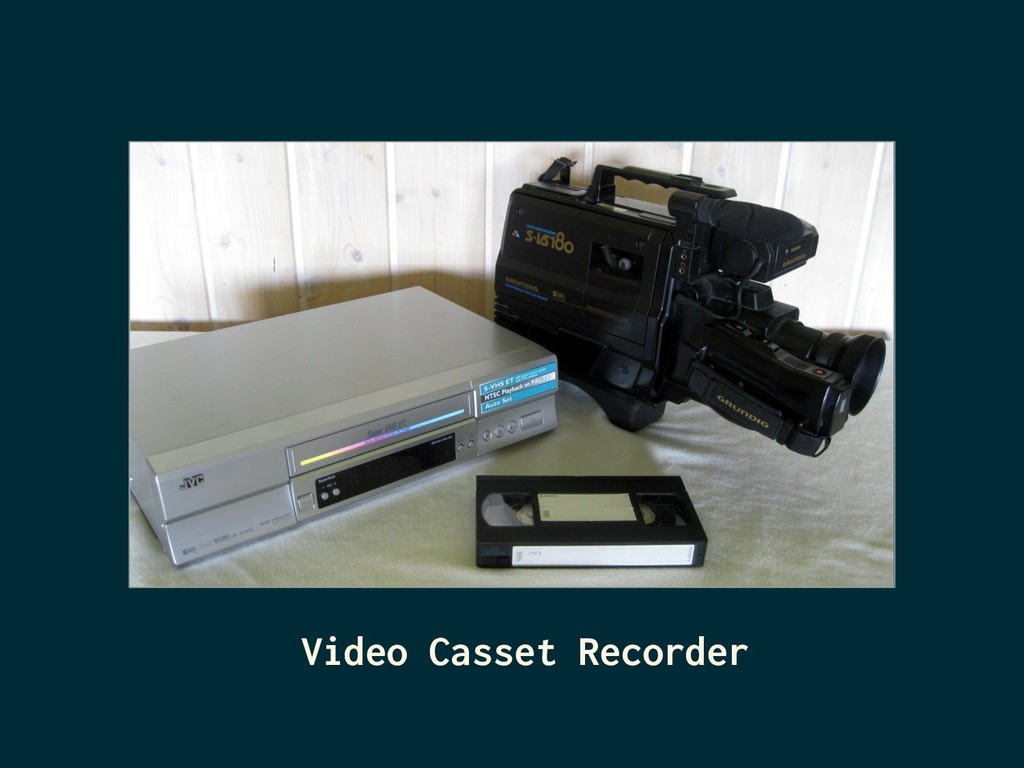 Video Casset Recorder
