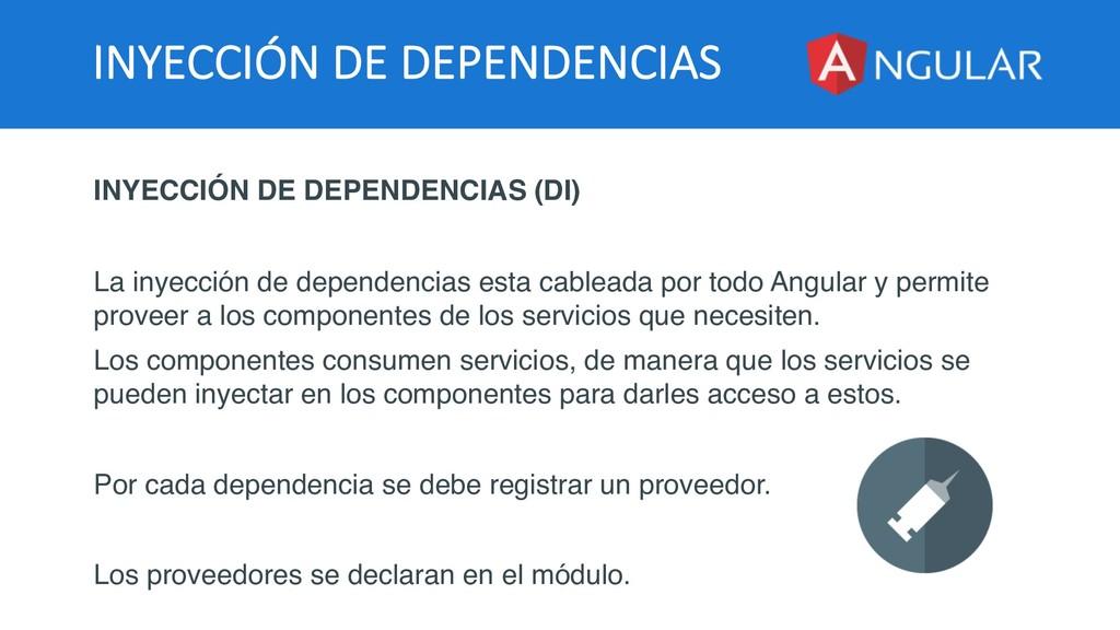 INYECCIÓN DE DEPENDENCIAS INYECCIÓN DE DEPENDEN...