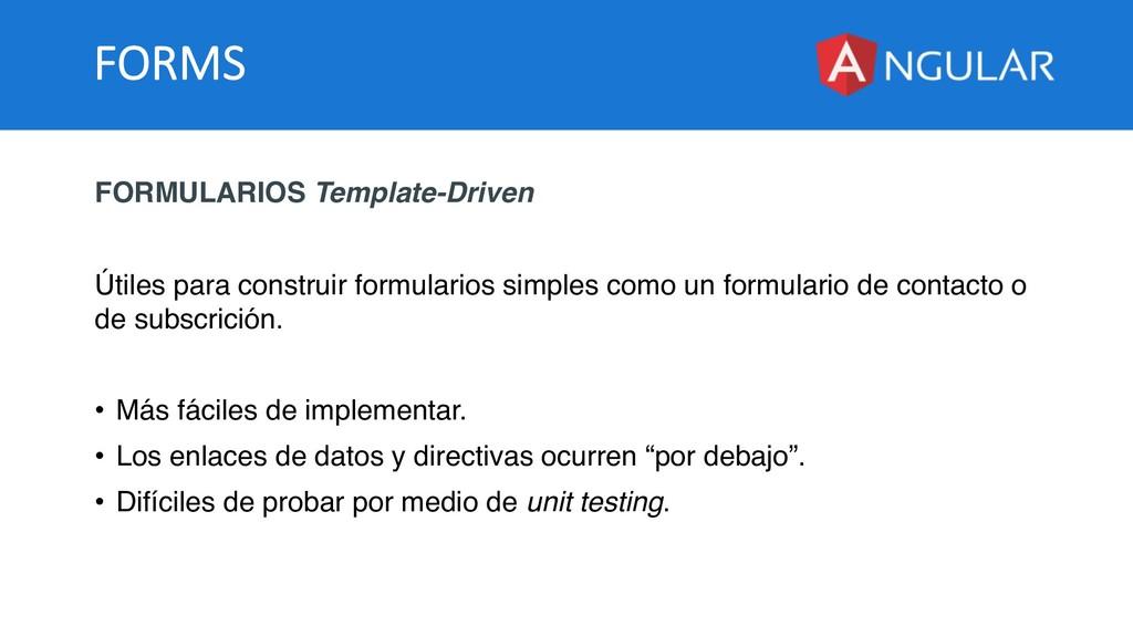 FORMS FORMULARIOS Template-Driven Útiles para c...