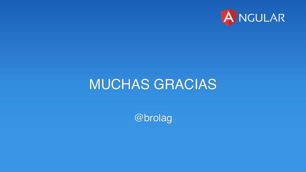 MUCHAS GRACIAS @brolag