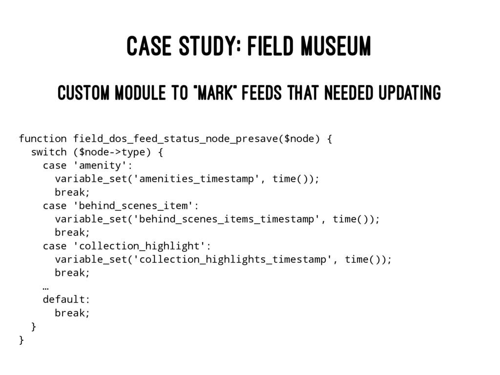 "CASE STUDY: FIELD MUSEUM CUSTOM MODULE TO ""MARK..."
