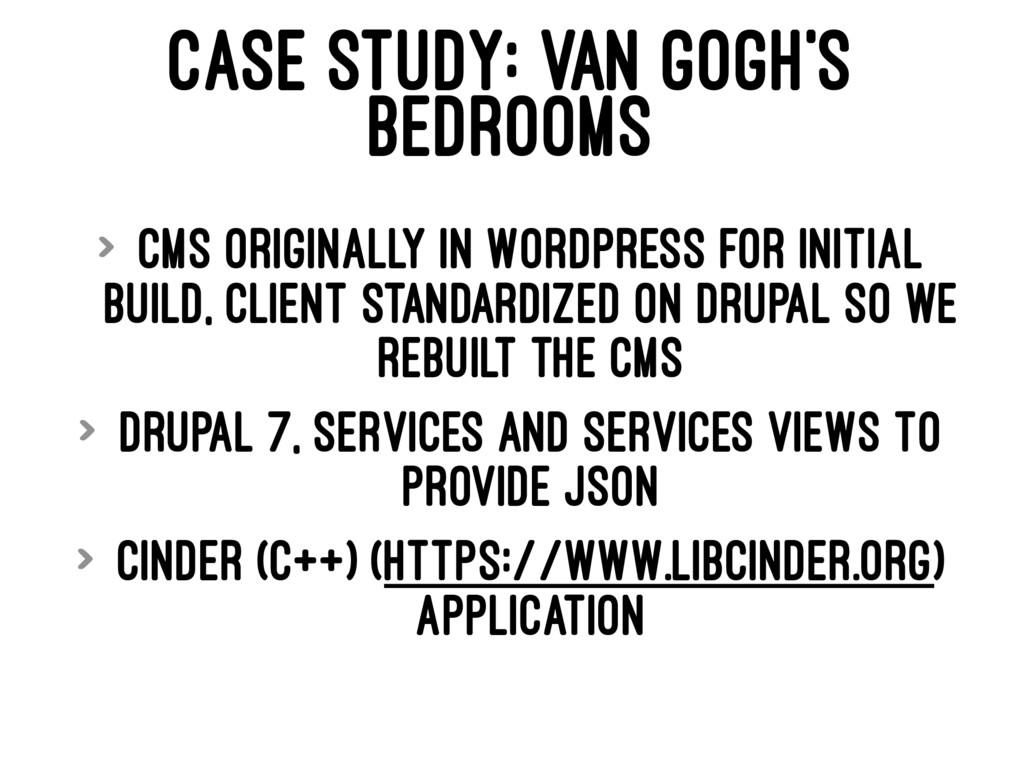 CASE STUDY: VAN GOGH'S BEDROOMS > CMS originall...