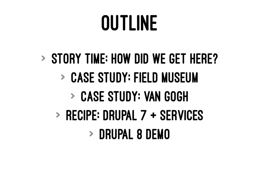 OUTLINE > Story Time: How did we get here? > Ca...
