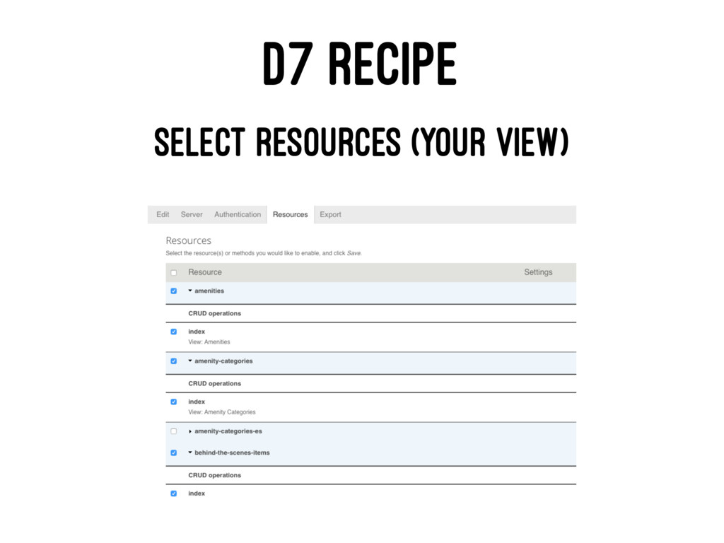 D7 RECIPE SELECT RESOURCES (YOUR VIEW)