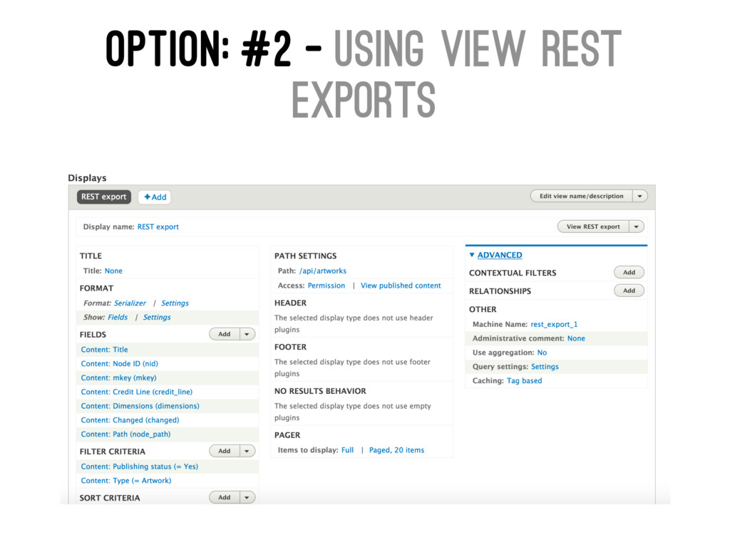 OPTION: #2 - USING VIEW REST EXPORTS