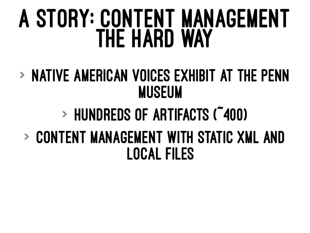 A STORY: CONTENT MANAGEMENT THE HARD WAY > Nati...