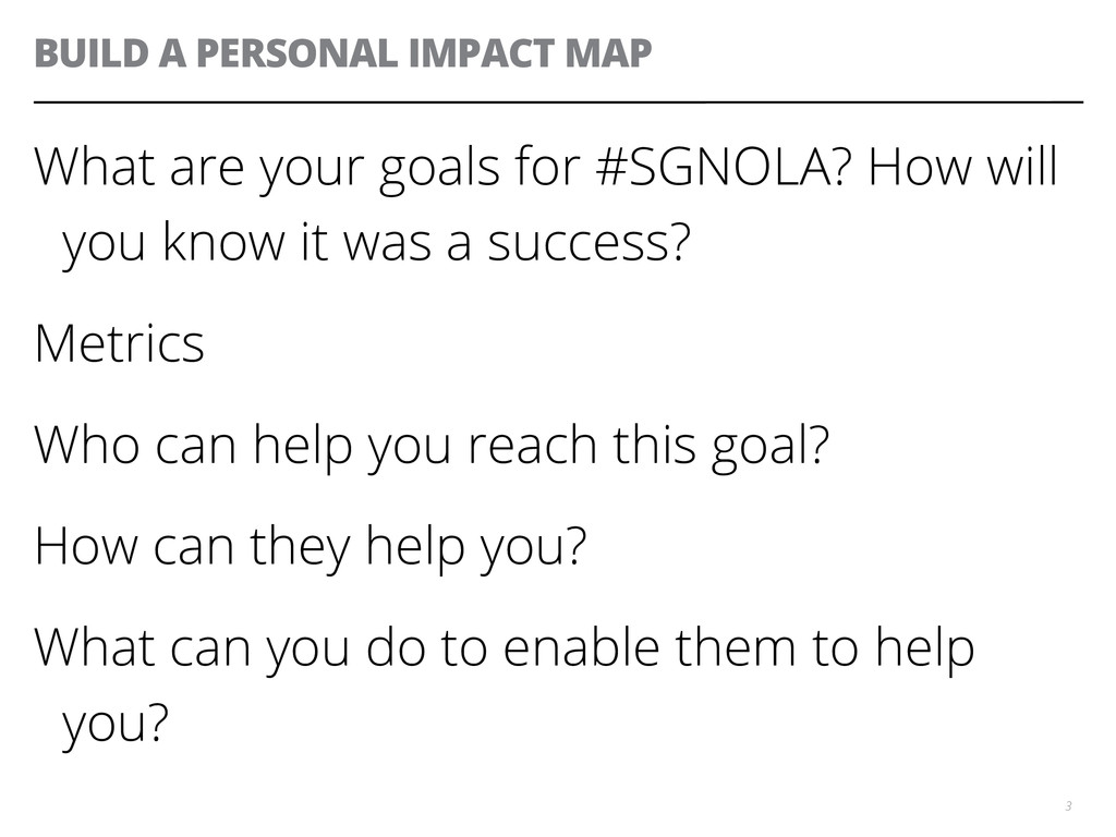 BUILD A PERSONAL IMPACT MAP What are your goals...