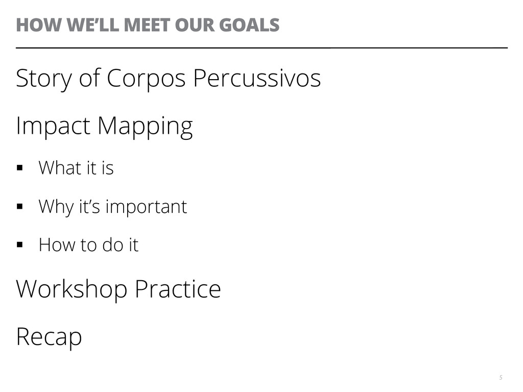 HOW WE'LL MEET OUR GOALS Story of Corpos Percus...