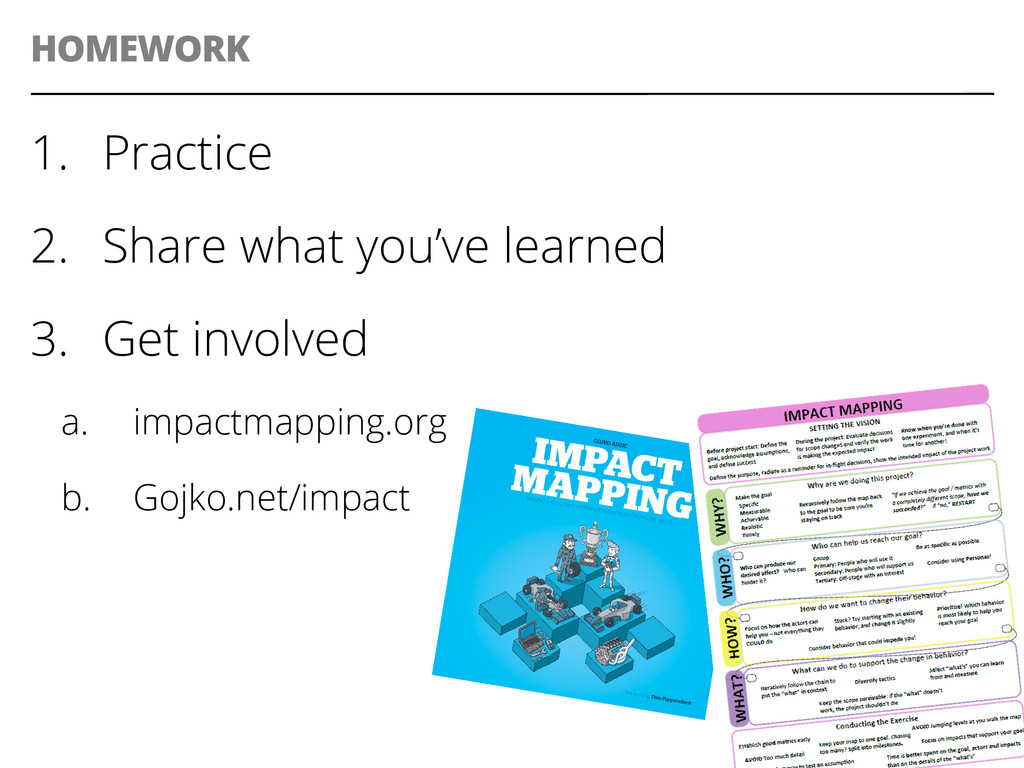 HOMEWORK 43 1. Practice 2. Share what you've ...