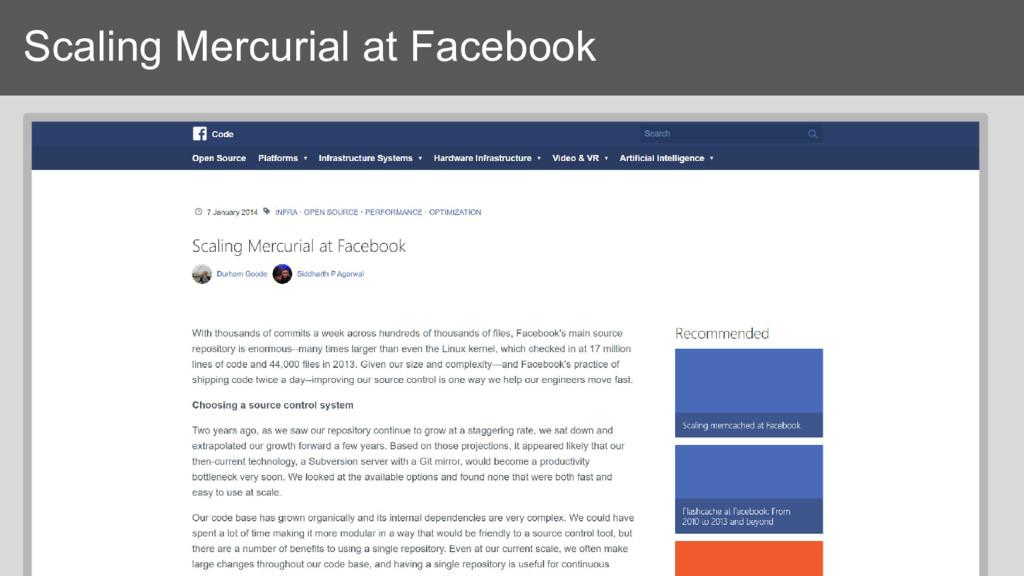 Scaling Mercurial at Facebook